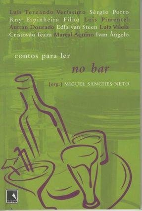 Contos para Ler no Bar - Sanches Neto,Miguel pdf epub