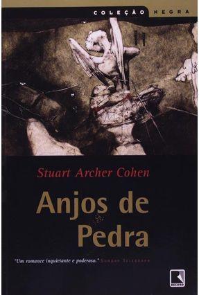 Anjos de Pedra - Cohen,Stuart Archer | Tagrny.org