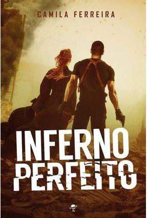 Inferno Perfeito - Ferreira,Camila | Tagrny.org
