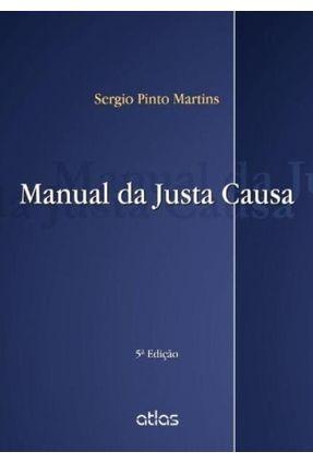 Manual da Justa Causa - 5ª Ed. 2013 - Martins,Sergio Pinto   Hoshan.org