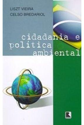Cidadania e Politica Ambiental - Vieira,Liszt | Tagrny.org