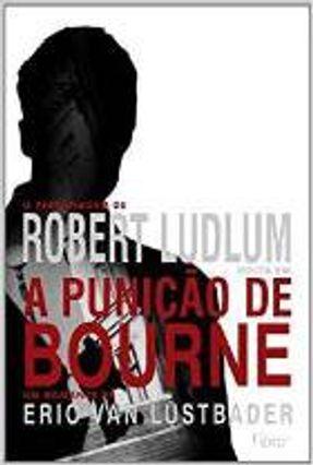 A Punição de Bourne - Lustbader,Eric Van   Tagrny.org