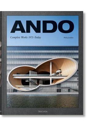 Ando. Complete Works 1975-Today - Jodidio,Philip   Hoshan.org