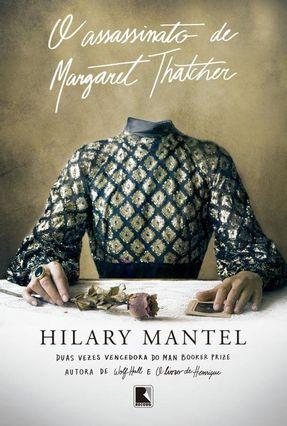 O Assassinato De Margaret Thatcher - Mantel,Hilary pdf epub