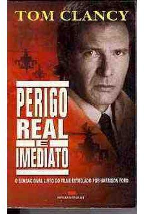 Perigo Real e Imediato - Clancy,Tom   Hoshan.org