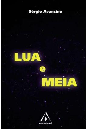 Lua E Meia - Avancine,Sérgio Avancine,Sérgio   Nisrs.org