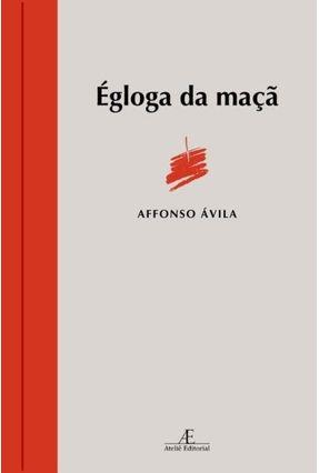 Égloga da Maçã - Ávila,Affonso | Nisrs.org