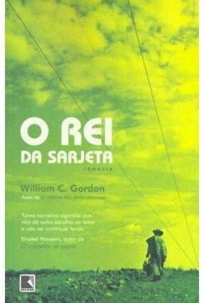 O Rei da Sarjeta - Gordon,William C. | Hoshan.org