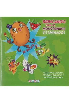 Brincando Com Os Monstrinhos Vitaminados - Sr. Batata - Girassol | Hoshan.org