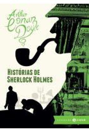 Histórias de Sherlock Holmes - Col. Clássicos Zahar - Bolso de Luxo