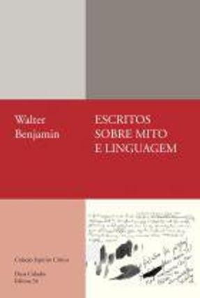 Escritos Sobre Mito E Linguagem - 1915-1921
