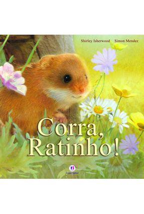 Corra, Ratinho! - Isherwood,Shirley | Hoshan.org