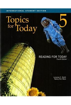 Reading For Today 5 - Topics For Today - Student Book - Smith,Lorraine C. Mare,Nancy Nici   Hoshan.org