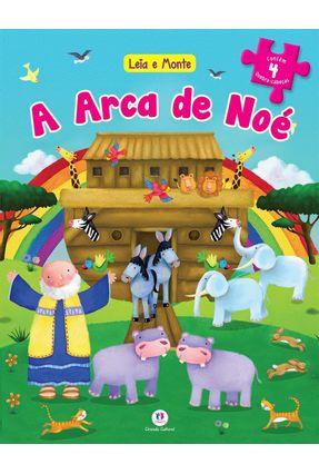 A Arca de Noé - Col. Leia e Monte - Editora Ciranda Cultural   Nisrs.org