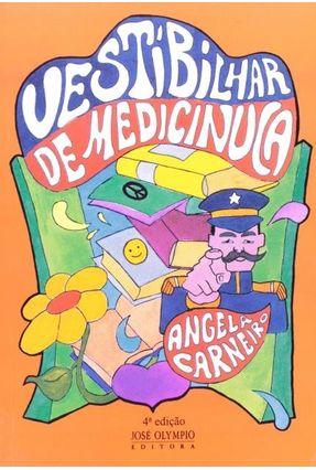 Vestibilhar de Medicinuca - 3ª Ed. - Sarneiro,Angela pdf epub