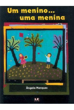 Um Menino ... Uma Menina - Marques,Ângela | Hoshan.org