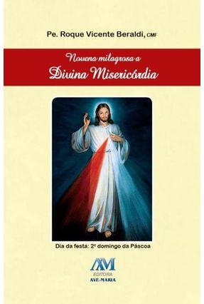 Novena Milagrosa A Sagrada Família - Beraldi,Pe. Roque Vicente Beraldi,Pe. Roque Vicente | Nisrs.org