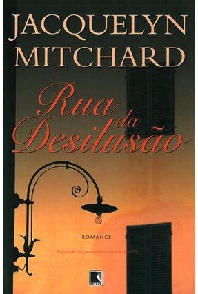 Rua de Desilusão - Mitchard,Jacquelyn | Hoshan.org