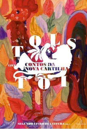 Contos da Nova Cartilha - Segundo Livro de Leitura - Vol. 1 - Tolstoi,Leon pdf epub