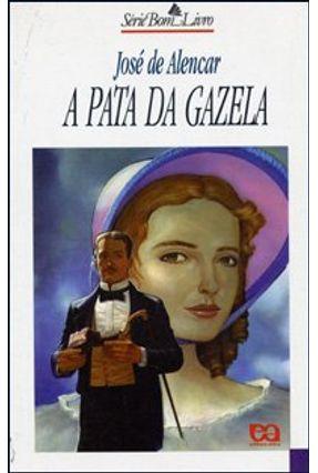 A Pata da Gazela - Col. Bom Livro - Alencar,José de pdf epub