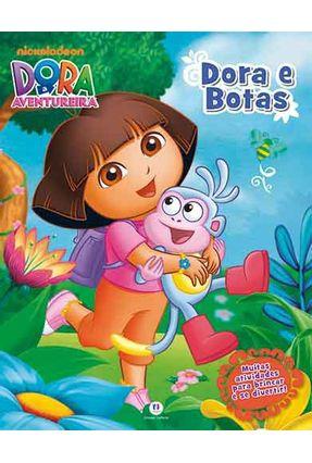 Dora, A Aventureira - Dora E Botas - Editora Ciranda Cultural   Hoshan.org