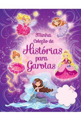Minha Coleção de Histórias Para Garotas - Ciranda Cultural | Nisrs.org