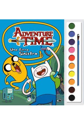Adventure Time - Uma Terra Sinistra - Livro Com Aquarela - Editora Ciranda Cultural   Nisrs.org