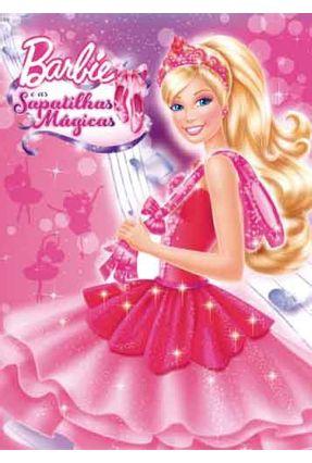 Barbie e As Sapatilhas Mágicas - Ciranda Cultural pdf epub