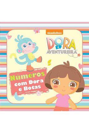 Dora A Aventureira - Números Com Dora E Botas - Editora Ciranda Cultural   Tagrny.org
