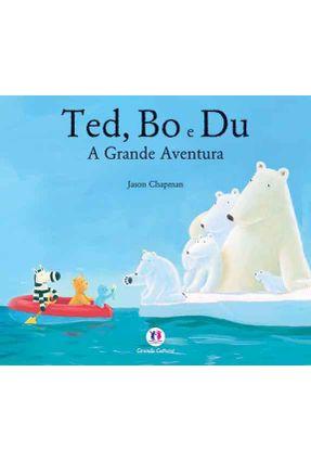 Ted, Bo e Du - a Grande Aventura - Chapman,Jason   Nisrs.org