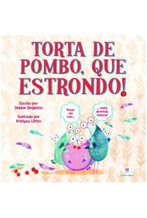 Torta de Pombo, Que Estrondo! - Singleton,Debbie | Nisrs.org