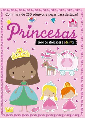 Livro de Atividades e Adesivos - Princesas - Editora Ciranda Cultural | Hoshan.org