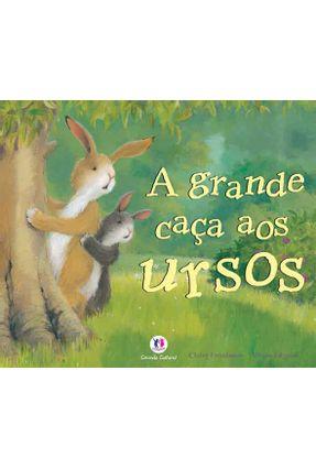 A Grande Caça Aos Ursos - Freedman,Claire | Nisrs.org