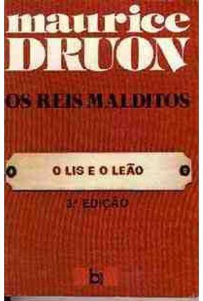 O Lis e o Leao - Col. Os Reis Malditos - Druon,Maurice pdf epub