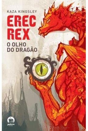 Erec Rex - O Olho do Dragão - Kingsley,Kaza pdf epub