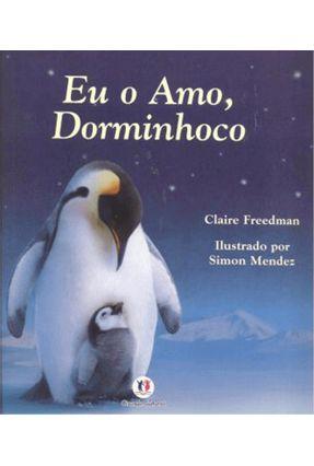 Eu O Amo, Dorminhoco - Freedman,Claire | Nisrs.org