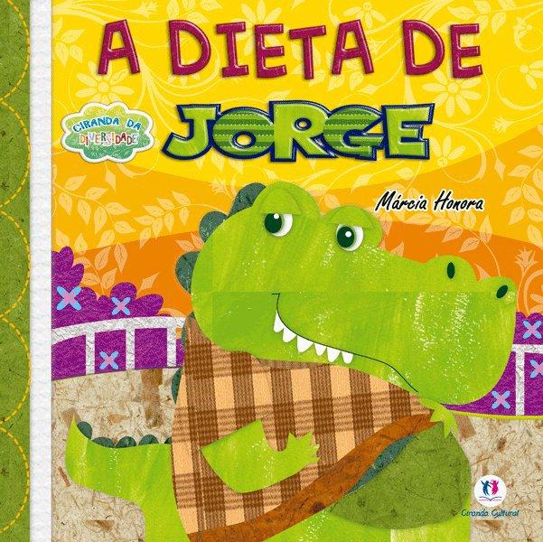 Ciranda da Diversidade - a Dieta de Jorge - Saraiva