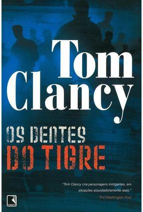 Os Dentes do Tigre - Clancy,Tom   Hoshan.org