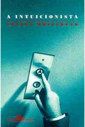 A Intuicionista - Whitehead,Colson pdf epub