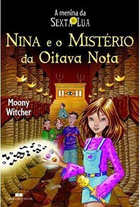 Nina e o Misterio da Oitava Nota - Witcher,Moony pdf epub