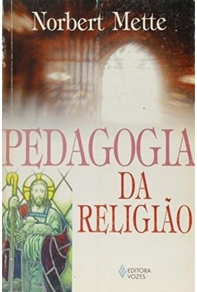 Pedagogia da Religiao - Mette,Norbert pdf epub