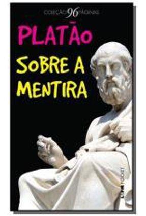 Sobre A Mentira - Col. Pocket 96 Paginas - Platão pdf epub