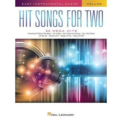 Hit Songs For Two Cellos - Easy Instrumental Duets