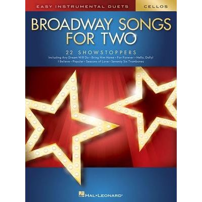 Broadway Songs For Two Cellos - Easy Instrumental Duets