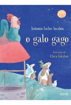 O Galo Gago - Antonio Carlos Secchin Antonio Carlos Secchin | Hoshan.org