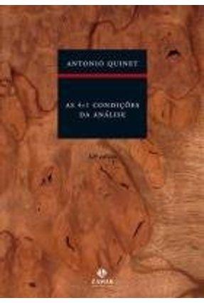 As 4+1 Condições da Análise - Quinet,Antonio Quinet,Antonio | Tagrny.org