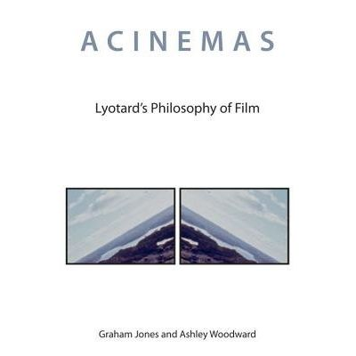 Acinemas - Lyotard's Philosophy Of Film