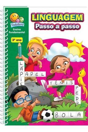 Linguagem Passo a Passo - Ensino Fundamental - 3º Ano - Finzetto,Virginia Andrade,Fernanda Soares   Hoshan.org