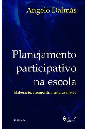 Planejamento Participativo na Escola - Dalmas,A. pdf epub