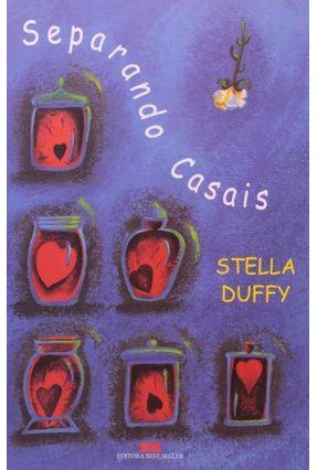 Separando Casais - Duffy,Stella | Hoshan.org